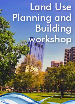 Land Use Planning and Building Workshop