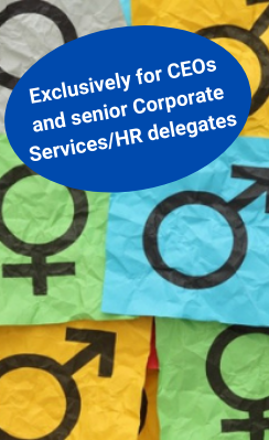 Gender Equality for CEOs and senior Corporate Services/HR delegates