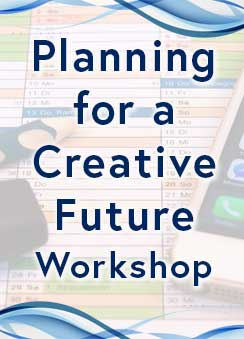 Planning for a Creative Future Workshop