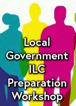 Local Government ILC Preparation Workshop